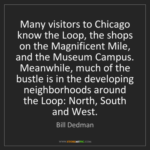 Bill Dedman: Many visitors to Chicago know the Loop, the shops on...