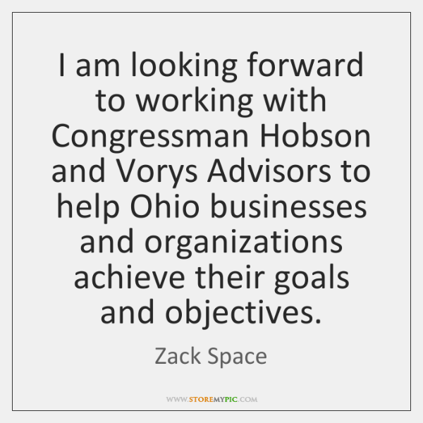 I am looking forward to working with Congressman Hobson and Vorys Advisors ...