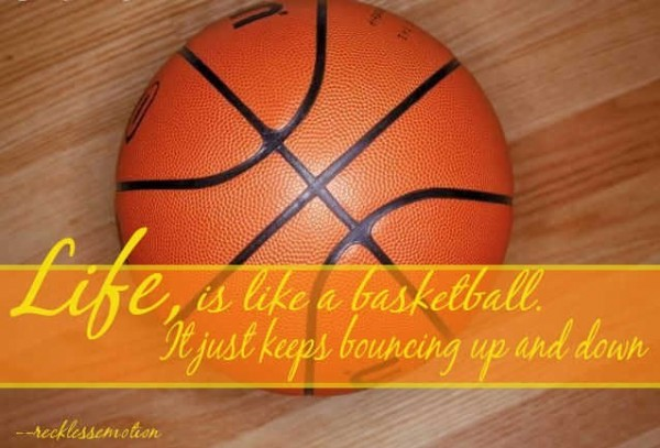 Basketball is life quotes for girls
