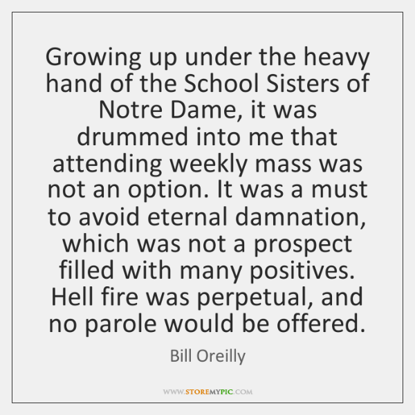 Growing up under the heavy hand of the School Sisters of Notre ...