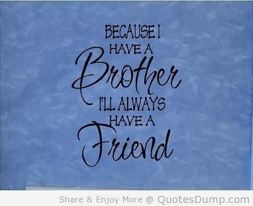 Brother Quotes Storemypic