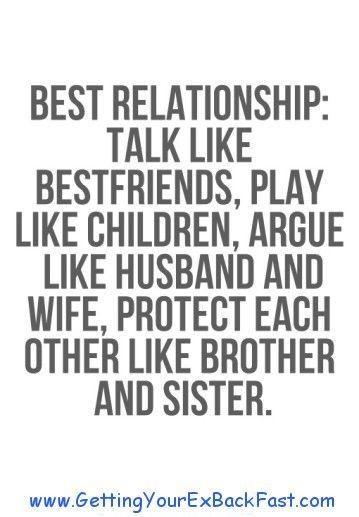 Best relationship talk like bestfriends play like children argue like children