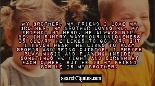 My Brother My Friend I Love My Brother My Brother Loves Me Storemypic
