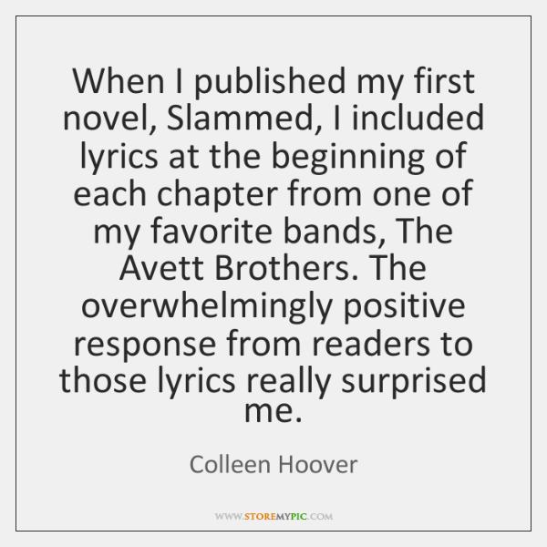 When I published my first novel, Slammed, I included lyrics at the ...