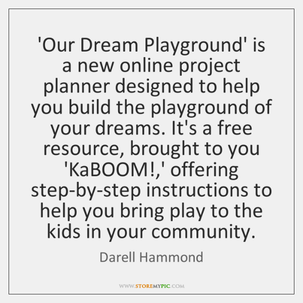 our dream playground is a new online project planner designed to help
