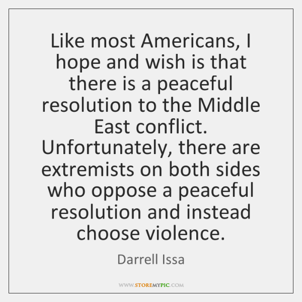 Like most Americans, I hope and wish is that there is a ...