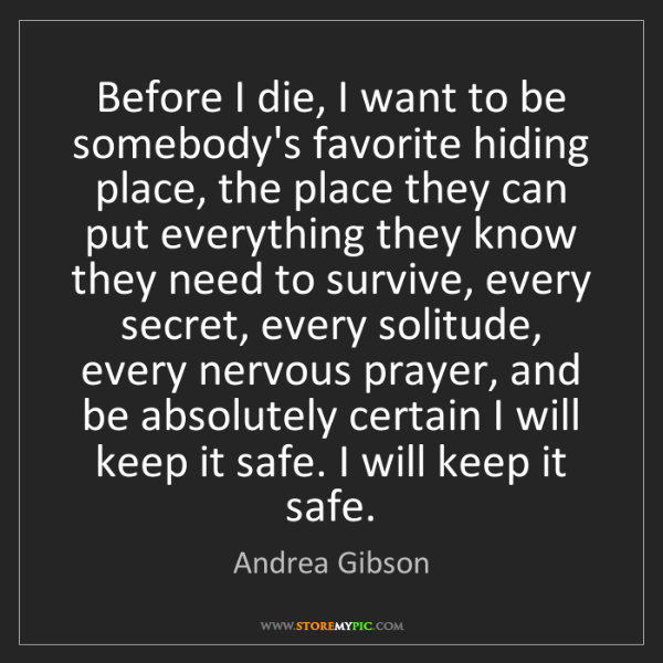Andrea Gibson: Before I die, I want to be somebody's favorite hiding...