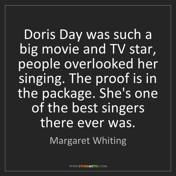 Margaret Whiting: Doris Day was such a big movie and TV star, people overlooked...
