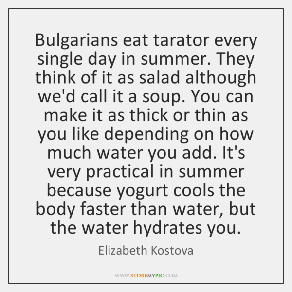 Bulgarians eat tarator every single day in summer. They think of it ...