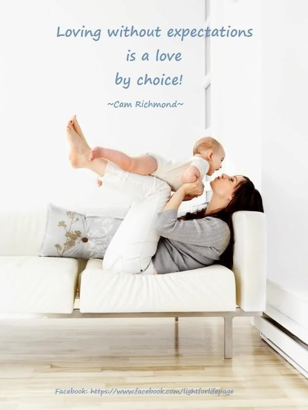 Loving without expectations is a love by choice cam richmond