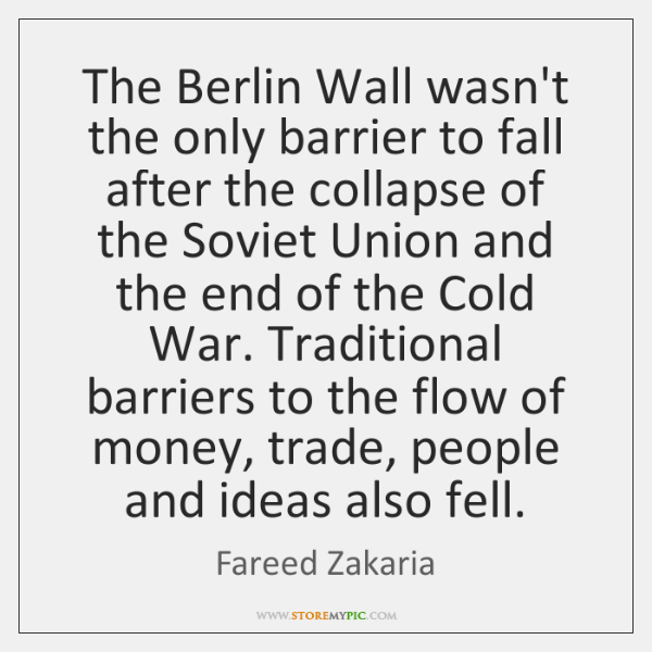 The Berlin Wall wasn't the only barrier to fall after the collapse ...