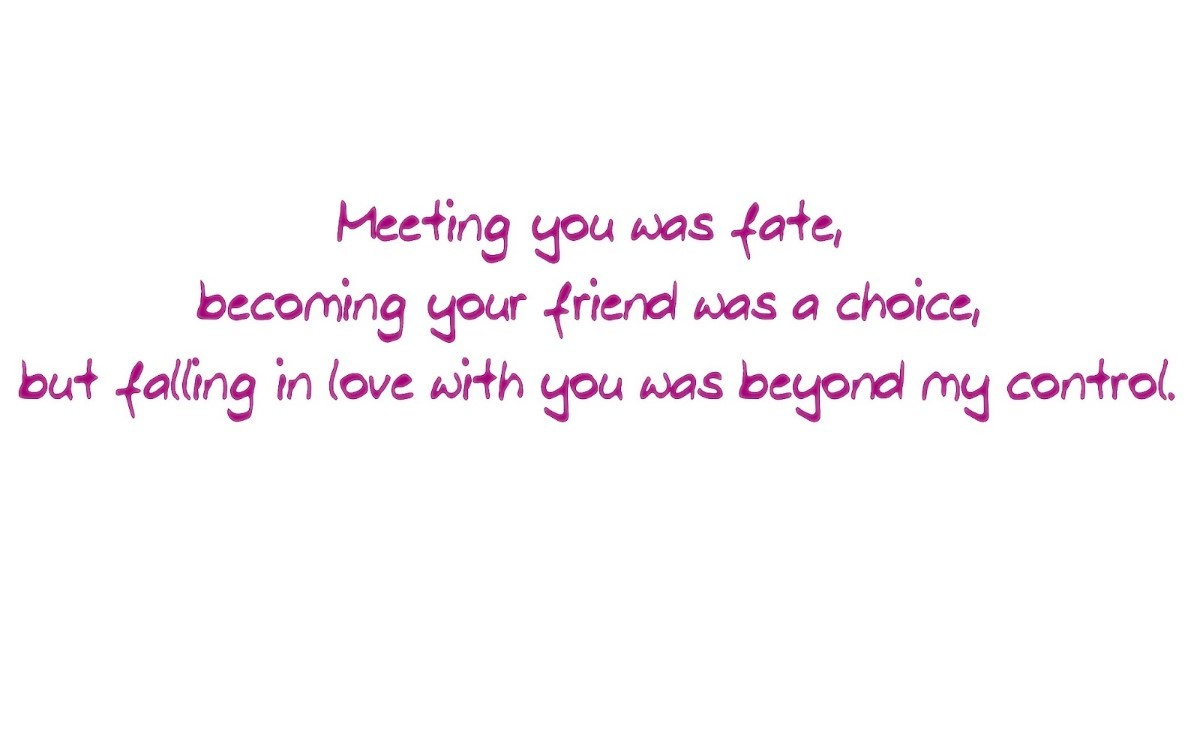 Meeting You Was Fate Becoming Your Friend Was A Choice 7 Storemypic