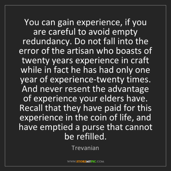 Trevanian: You can gain experience, if you are careful to avoid...