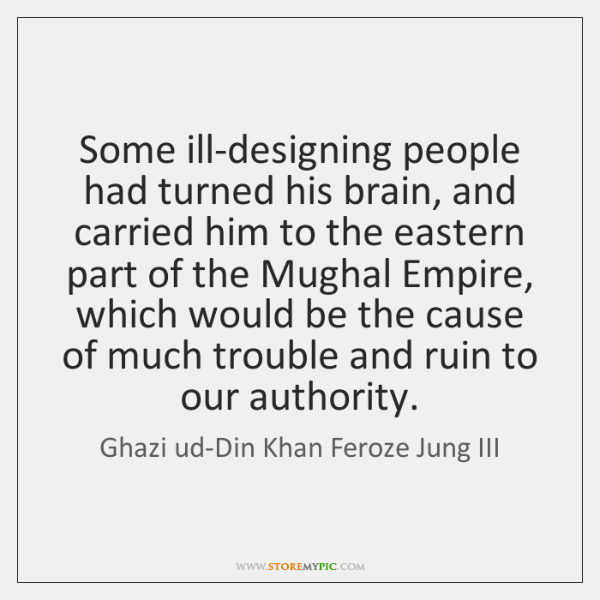 Some ill-designing people had turned his brain, and carried him to the ...