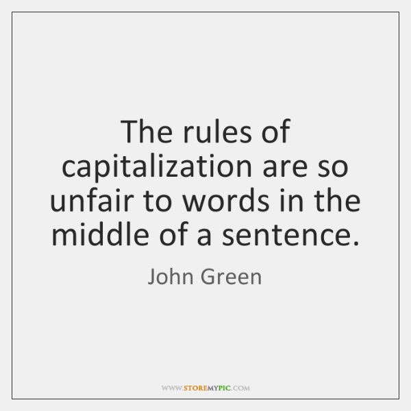 The rules of capitalization are so unfair to words in the middle ...