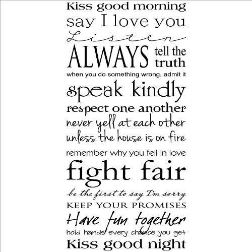 Kiss good morning say i love you listen always tell the truth when you do something wrong