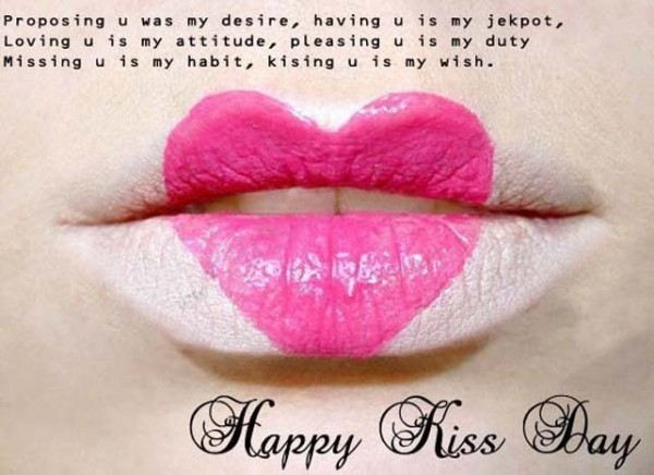 Missing you is my habit kissing you is my wish happy kiss day