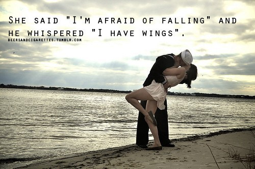 She said im afraid of falling and he whispered i have wings