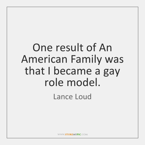 One result of An American Family was that I became a gay ...