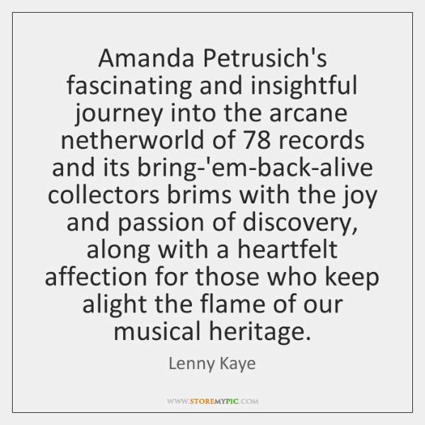 Amanda Petrusich's fascinating and insightful journey into the arcane netherworld of 78 records ...