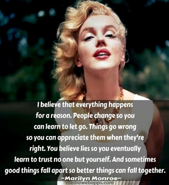 I belive that everything happens for a reason people change so you can learn to let
