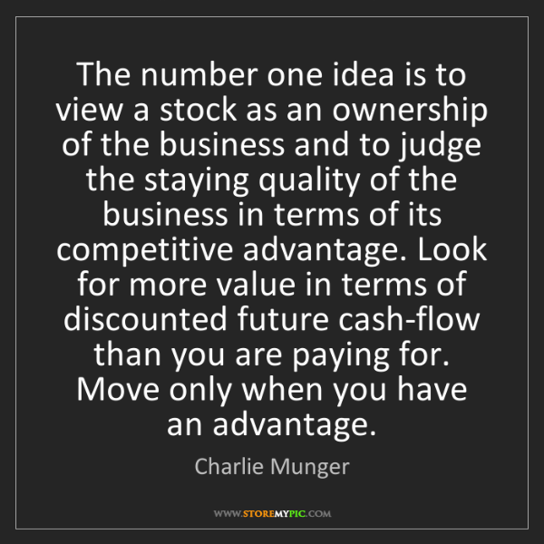 Charlie Munger: The number one idea is to view a stock as an ownership...