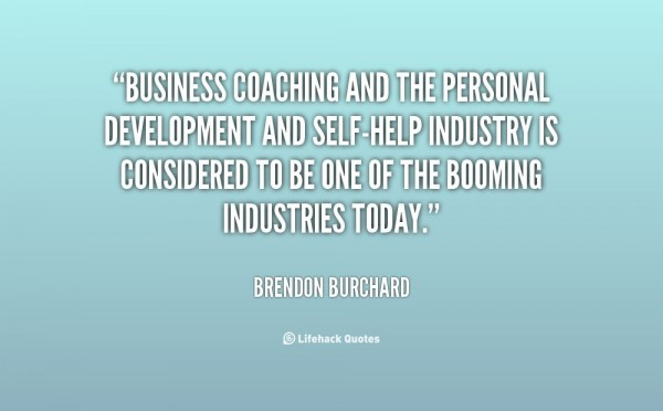 Business coaching and the personal development and self help industry is