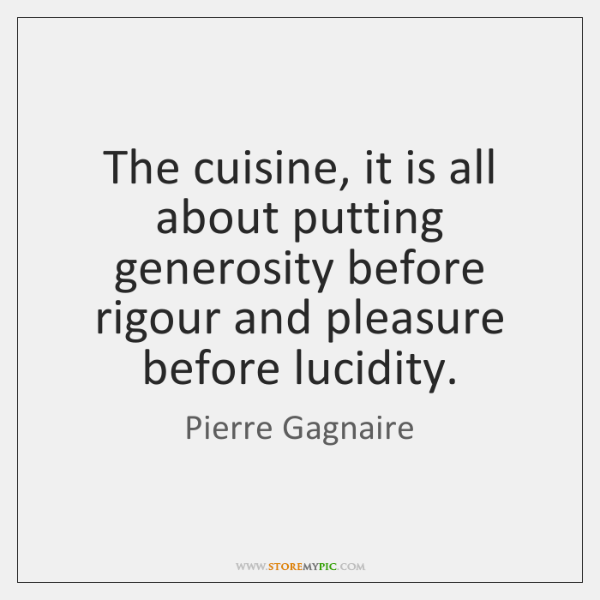 Pierre Gagnaire Quotes Storemypic