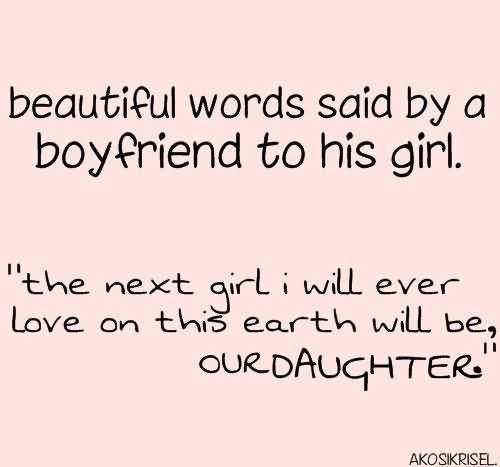 Beautiful words said by a boyfriend to his girl self