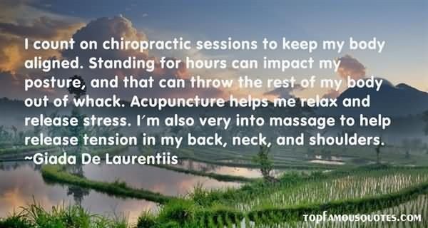 I count on chiropractic sessions to keep my body aligned standing for hourse can impact