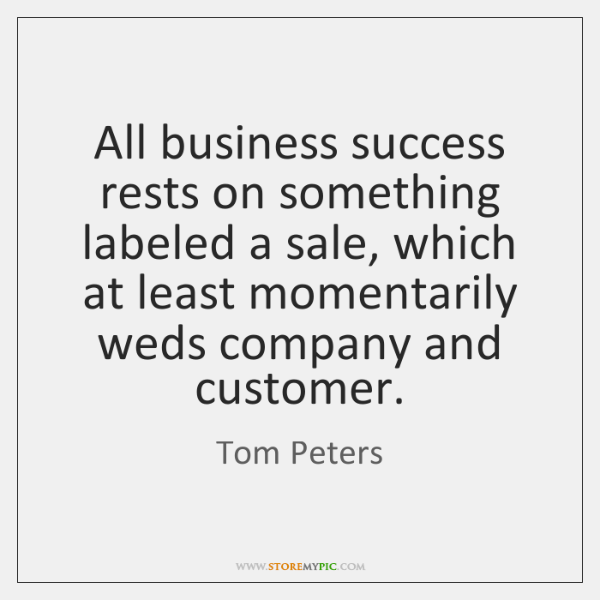 All business success rests on something labeled a sale, which at least ...