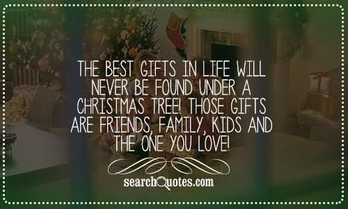 The best gift in life will never be found under a christmas tree