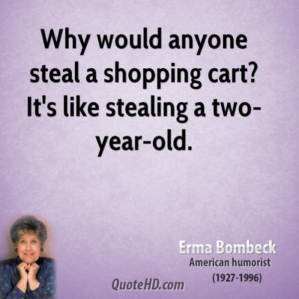 Why would steal a shopping cart