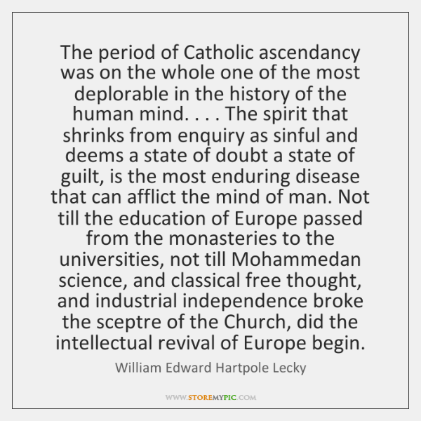 The period of Catholic ascendancy was on the whole one of the ...