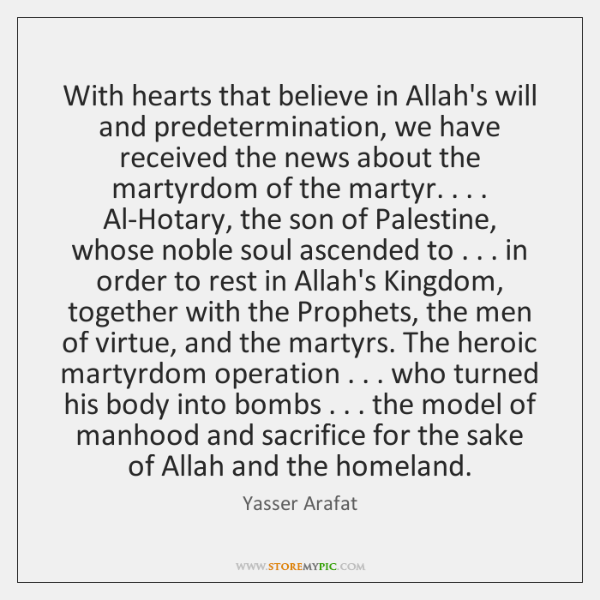 With hearts that believe in Allah's will and predetermination, we have received ...
