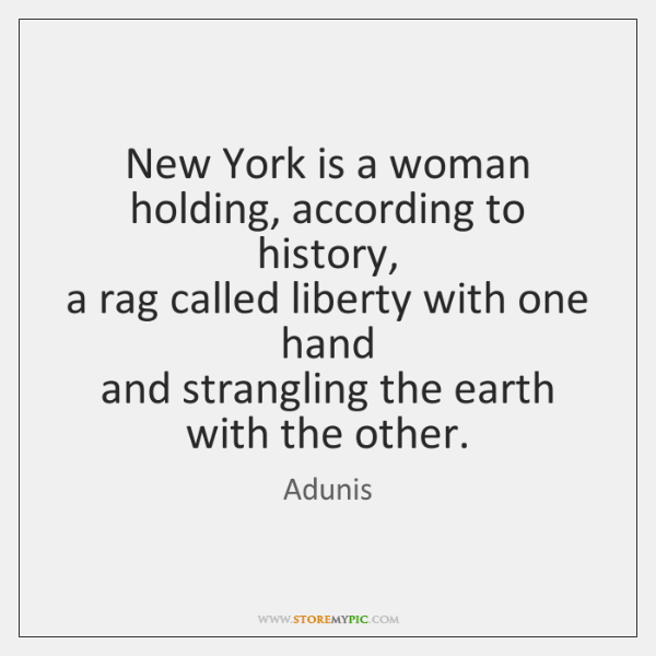New York is a woman   holding, according to history,   a rag called ...