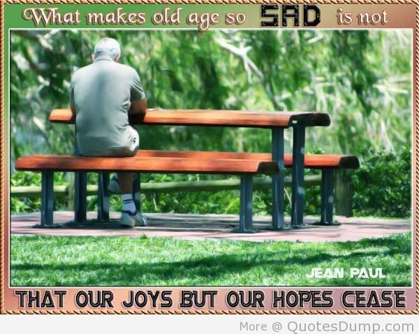 hope in old age Bible verses about old age old age bible verses in the king james version (kjv) about old age.
