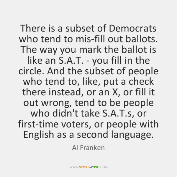 There is a subset of Democrats who tend to mis-fill out ballots. ...
