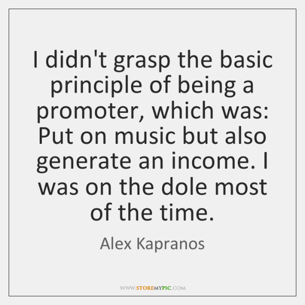 I didn't grasp the basic principle of being a promoter, which was: ...