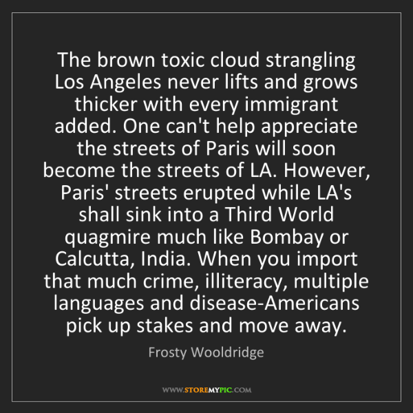 Frosty Wooldridge: The brown toxic cloud strangling Los Angeles never lifts...