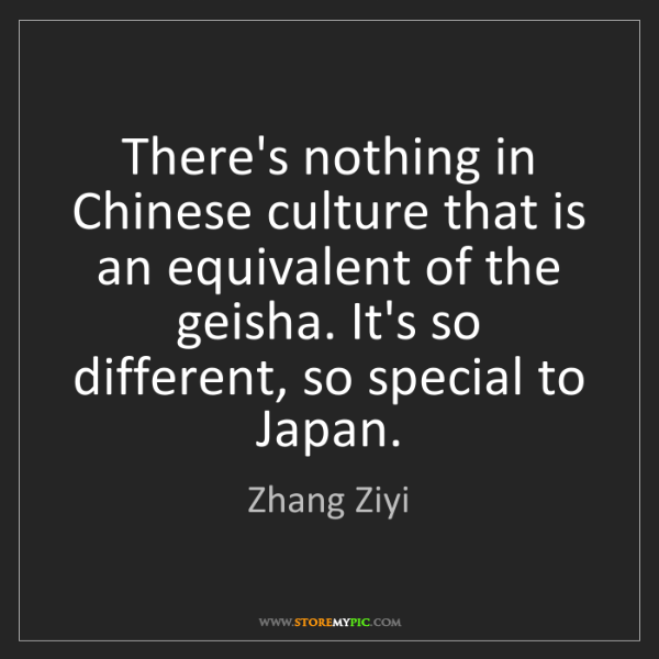 Zhang Ziyi: There's nothing in Chinese culture that is an equivalent...