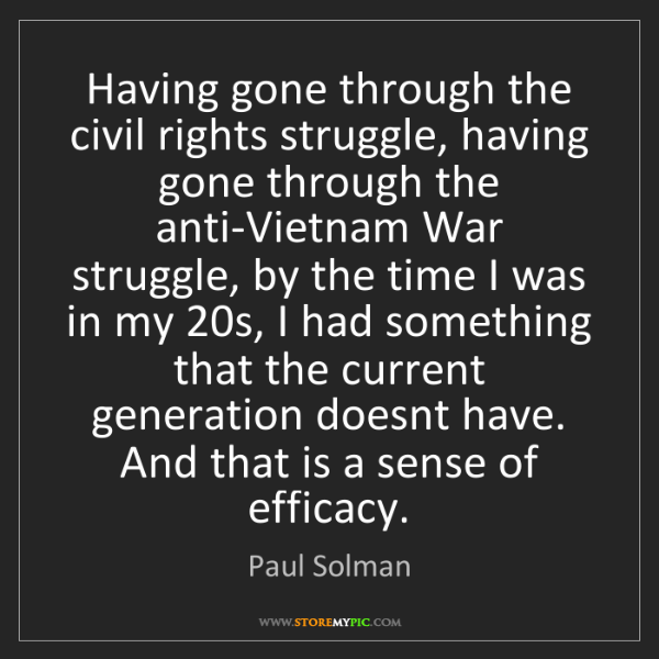 Paul Solman: Having gone through the civil rights struggle, having...