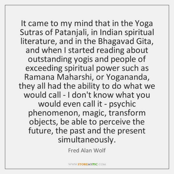 It Came To My Mind That In The Yoga Sutras Of Patanjali