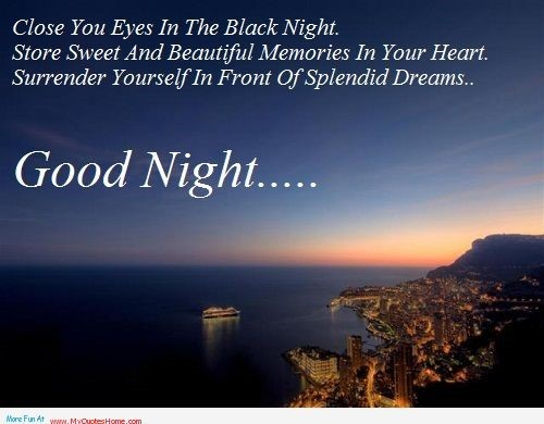 Close you eyes in the black night store sweet and beautiful memories in your heart