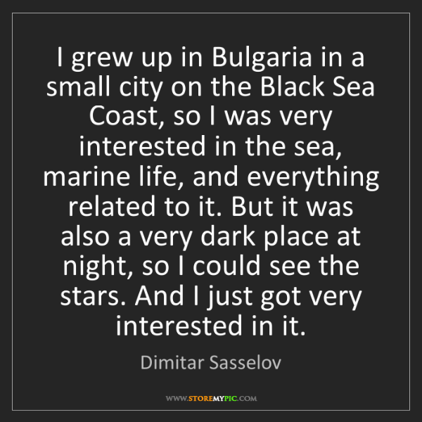 Dimitar Sasselov: I grew up in Bulgaria in a small city on the Black Sea...