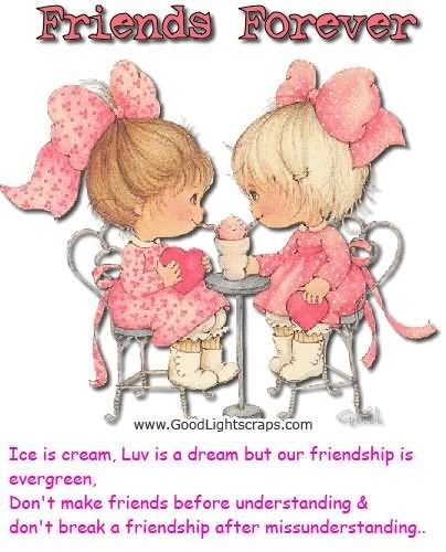 Ice Is Cream Luv Is A Dream But Our Friendship Is Evergreen Storemypic