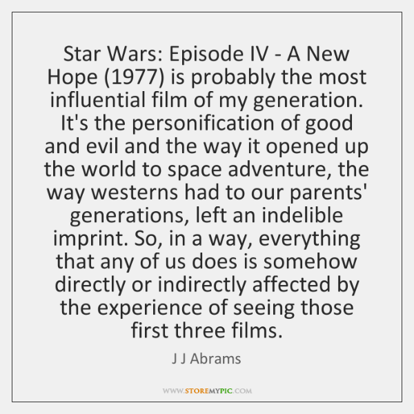 Star Wars Episode Iv A New Hope 1977 Is Probably The Most