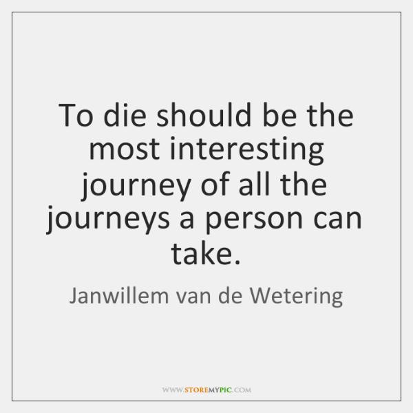 Janwillem Van De Wetering Quotes Storemypic