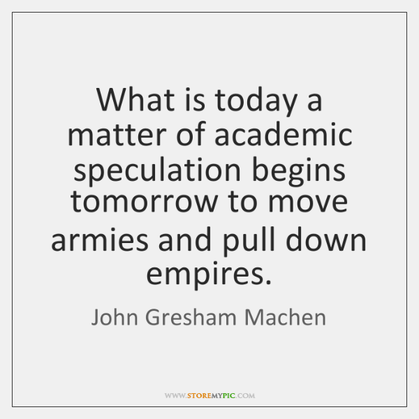 Image result for machen quotes todays tomorrow armies