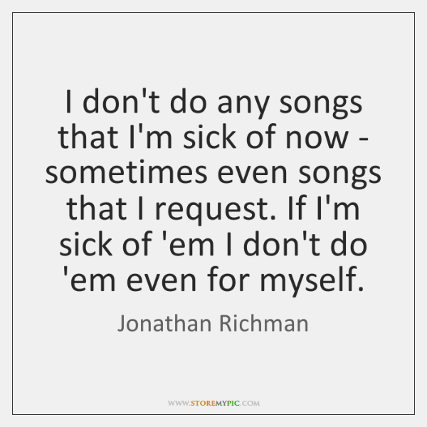 Jonathan Richman Quotes Storemypic